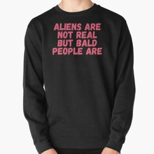 Tommyinnit, Aliens are not real But bald people are Pullover Sweatshirt RB2805 product Offical TommyInnit Merch