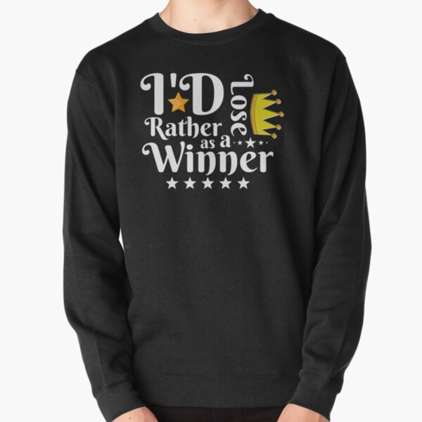 I'd Rather Lose as a Winner Than Win as a Loser - tommyinnit quote Pullover Sweatshirt RB2805 product Offical TommyInnit Merch