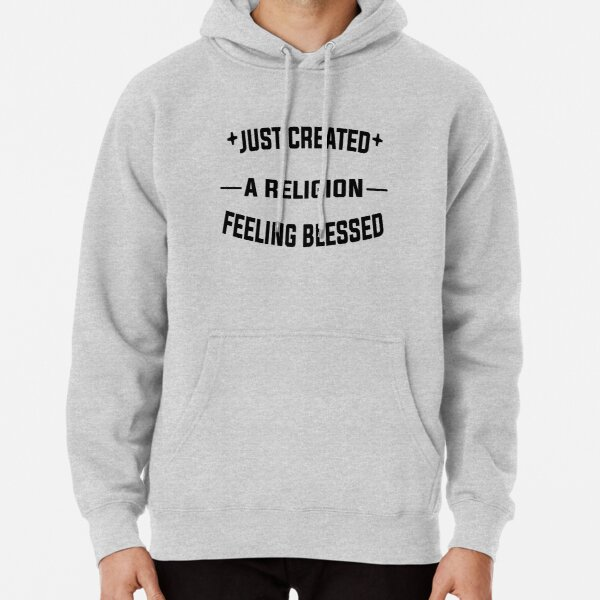 Just Created a Religion Feeling Blessed | Tommyinnit V2 Pullover Hoodie RB2805 product Offical TommyInnit Merch
