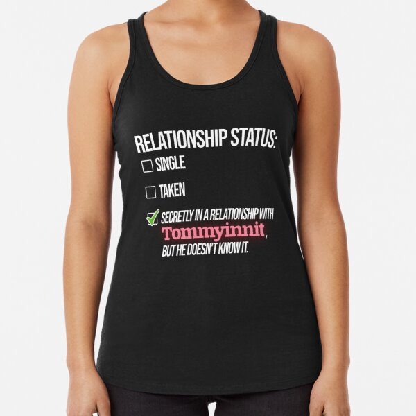 Relationship with Tommyinnit Racerback Tank Top RB2805 product Offical TommyInnit Merch