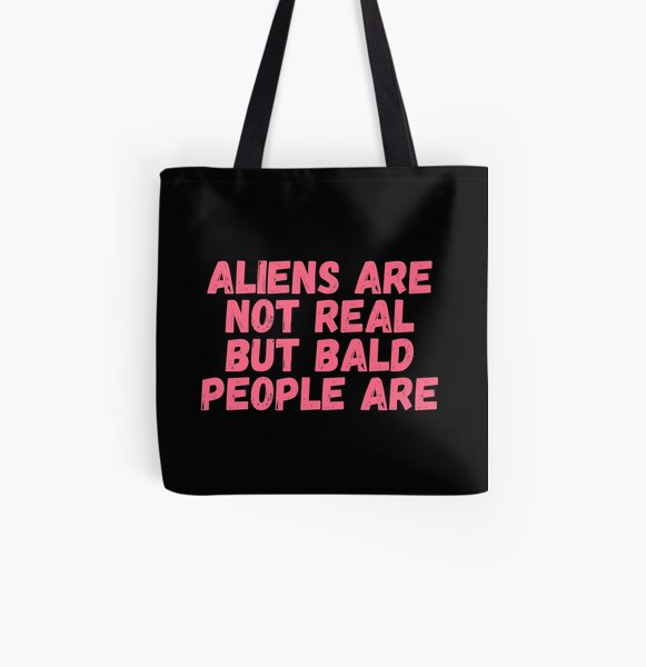 Tommyinnit, Aliens are not real But bald people are All Over Print Tote Bag RB2805 product Offical TommyInnit Merch