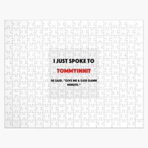 I just spoke to Tommyinnit Jigsaw Puzzle RB2805 product Offical TommyInnit Merch